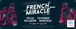 FRENCH MIRACLE TOUR #3